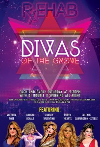 Divas of the GroveEach and every Saturday at 9:30PM